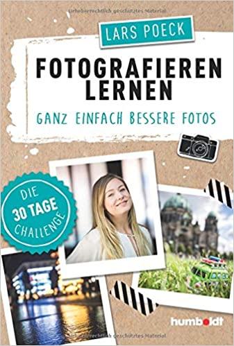 Buch Fotografieren lernen: Ganz einfach bessere Fotos